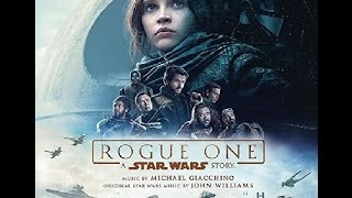 Rogue One Official Soundtrack Tracklist Revealed Rogue One A Star Wars Story OST