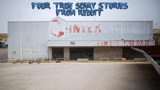 4 True Scary Stories From Reddit (Vol. 21)