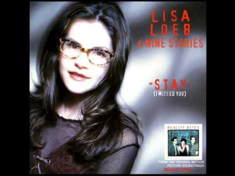Lisa Loeb & The Nine Stories - Stay (I Missed You)