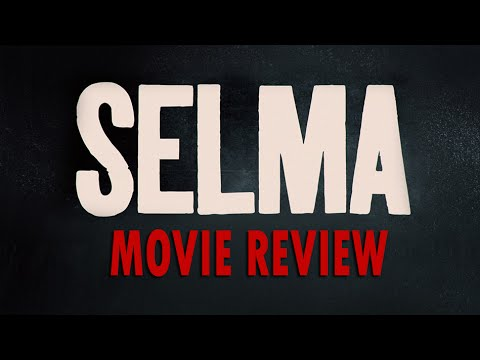 Selma Review | CineClub