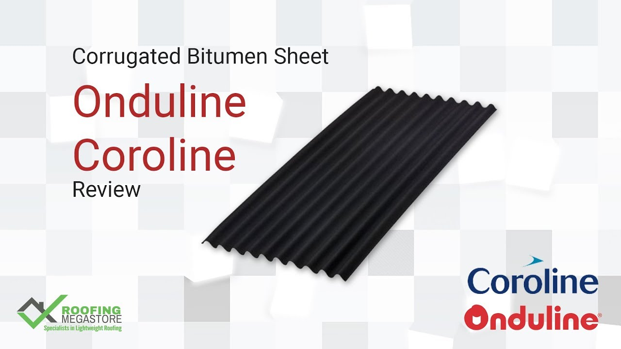 Onduline And Coroline Corrugated Bitumen Roofing Sheet Product Review From Roofing Megastore Youtube