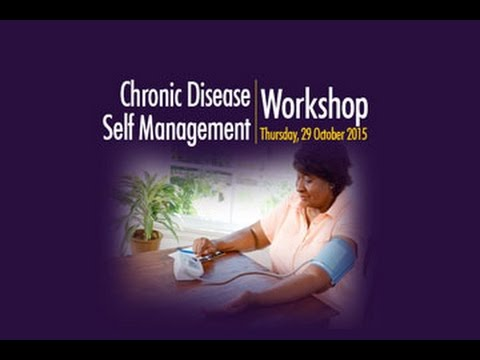 Chronic Disease Self Management Workshop