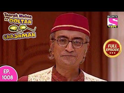 Taarak Mehta Ka Ooltah Chashmah   तारक मेहता   Episode 1008    16th  March , 2018