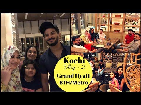 Kochi Vlog-2/Grand Hyatt@DQ/BTH/Metro/Lulu - Taste Tours by Shabna hasker
