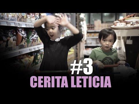 LETICIA DAN SAGA BELAJAR BELANJA DI LOKA | #CeritaLeticia - 3