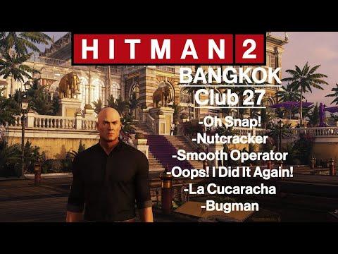 Hitman 2 Bangkok Club 27 Oh Snap Nutcracker Smooth