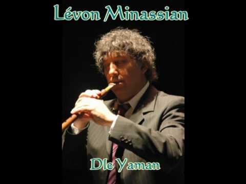 [Duduk] Lévon Minassian - Armenian Dle Yaman