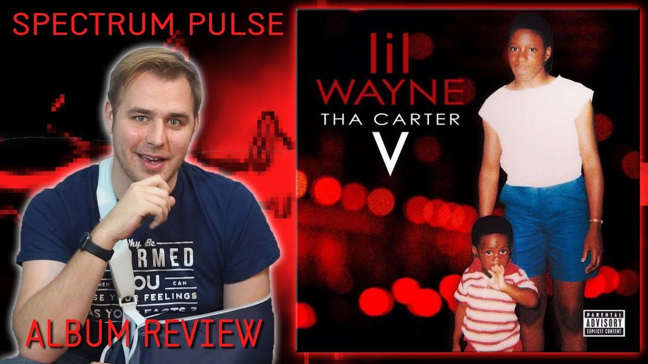 Lil Wayne Tha Carter V Album Review