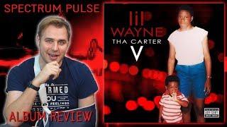 Lil Wayne - Tha Carter V - Album Review