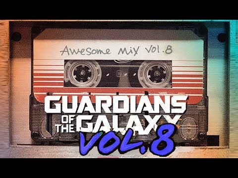 Awesome Mix Vol  8  Fan Made