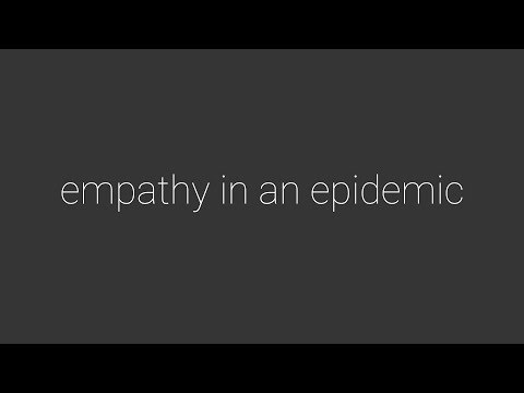 Empathy in an Epidemic