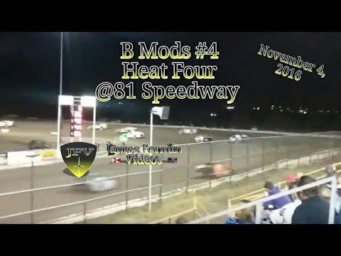 B Mod Heat Race 4, #4, 81 Speedway