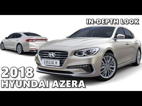 Hyundai Azera 2018 >> Hyundai Azera 2018 In Depth Look
