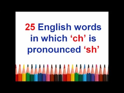 25 English Words In Which Ch Is Pronounced Sh Youtube