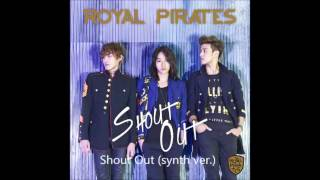 Royal Pirates - Shout Out [FULL ALBUM]