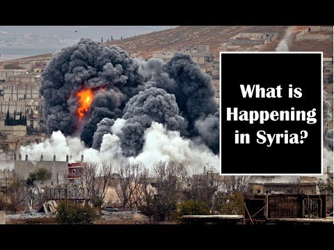 What is Happening in Syria? | What America and Russia are doing in Syria?