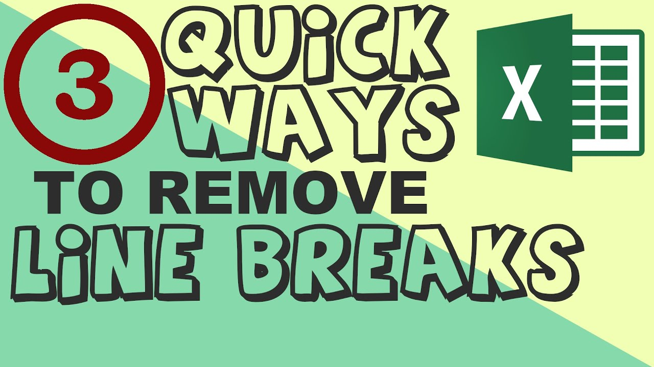 Absolutely Easy ways to get rid of line breaks in Excel -3 quick ways to  remove line breaks in Excel