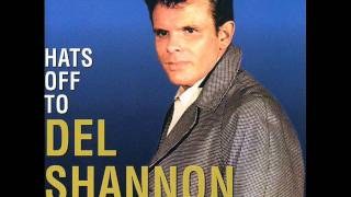 Del Shannon - Hats Off To Larry (Rare Stereo Version)
