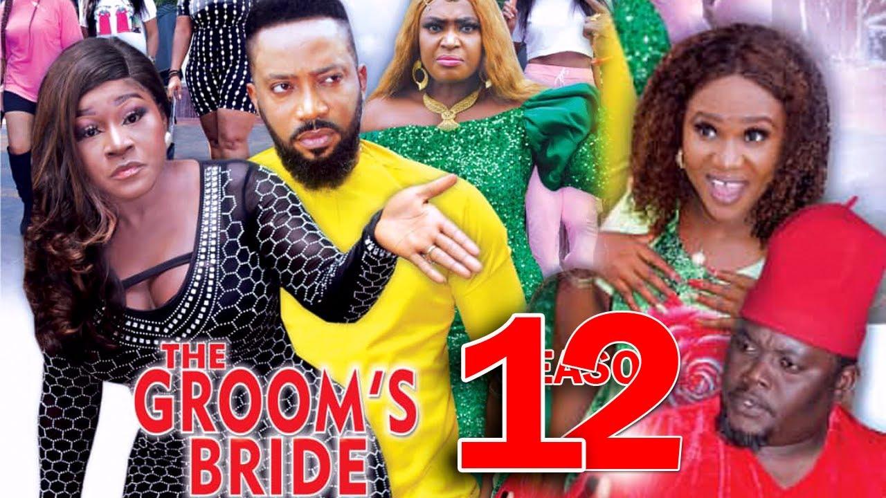 Download THE GROOMS BRIDE SEASON 12 - Fredrick Leonard New Movie 2021 Latest Nigerian Nollywood Movie