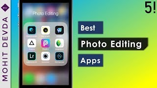 Top 5 Photo Editing Apps - March 2018 (Android & iOS)