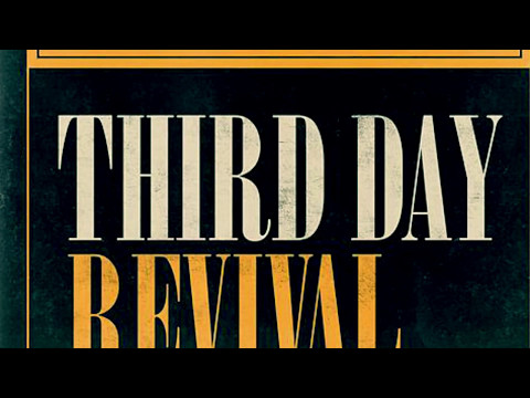 Third Day: Revival (Radio Mix w/ Lyrics)