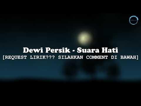 MUSKURANE BY DEWI PERSIK (LIRIK VERSI INDONESIA SUARA HATI)