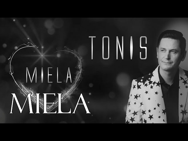 TONIS ✦ Miela ✦ Official Audio ✦ 2020
