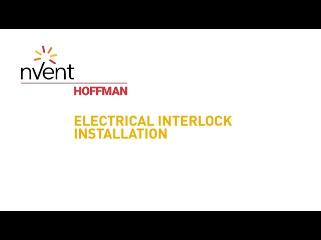 Electrical Interlock Installation | nVent HOFFMAN