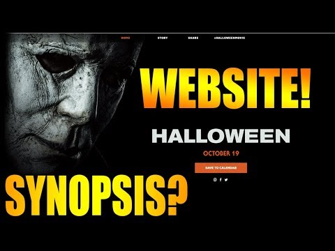 Halloween 2018: Official Website! Synopsis?