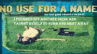 No Use For A Name - The Feel Good Song of the Year lyrics
