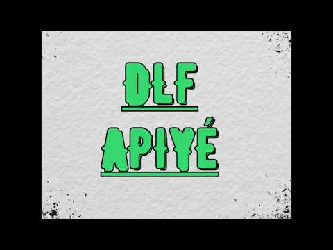 DLF - Apiyé (Audio) 2017