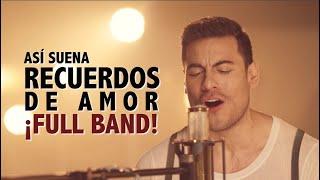 Carlos Rivera - Recuerdos de Amor (FULL BAND) (Lembranças de Amor)