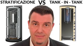 Solare Termico - Accumulo a Stratificazione VS Accumulo Tradizionale Tank-In-Tank