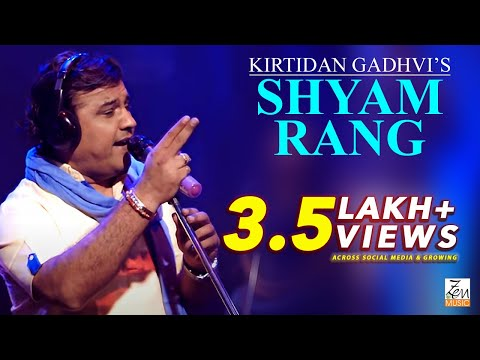 Shyam Rang | Kirtidan Gadhvi | Zen Music | Coconut Media Box LLP