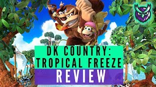 Donkey Kong Country Tropical Freeze Nintendo Switch Review (Video Game Video Review)