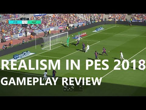 PES 2018 Realism Review: Gameplay Dynamics & Physics | Part One | KnightMD