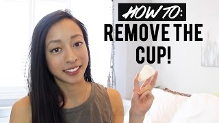 HOW TO REMOVE THE CUP (Diva Cup)