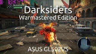 Darksiders: Warmastered Edition - ASUS GL502VS - GTX 1070 - G-Sync Disabled