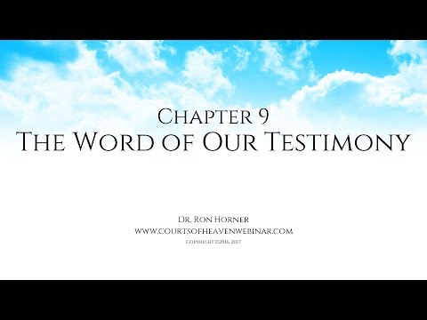 Chapter 9: The Word of Our Testimony