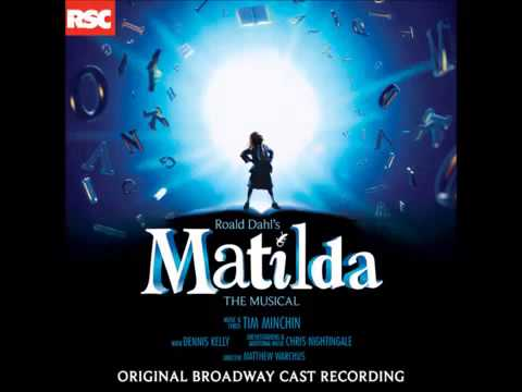Matilda the Musical- #5 Naughty- Sophia Gennusa OBC Recording