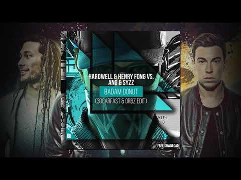 Badam Donut (3dgarfast & Orbz Mashup) - Hardwell & Henry Fong feat Mr. Vegas vs. Syzz & ANG