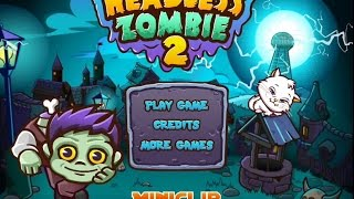 Headless Zombie 2 Level 1-11