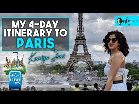 Paris Tour | Kamiya Jani's 4-Day Itinerary | Curly Tales