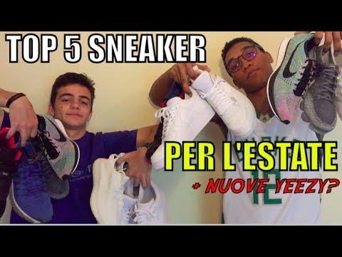 TOP 5 SNEAKER PER L'ESTATE + NUOVE YEEZY