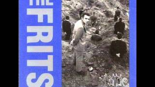 THE FRITS - The most i hate is you (SKA)