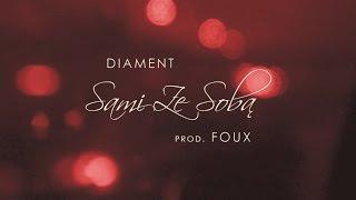 Teledysk: Diament - Sami Ze Sobą / prod. Foux / LYRIC VIDEO