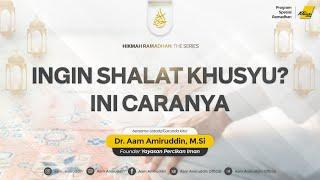 Hikmah Ramadhan Series - 09