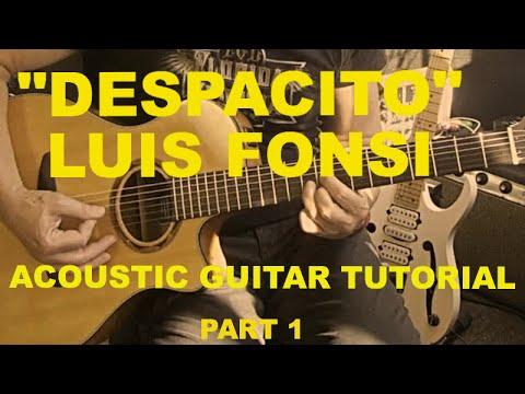 despacito luis fonsi acoustic guitar tutorial part 1 of 2 youtube. Black Bedroom Furniture Sets. Home Design Ideas
