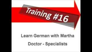 Training #16 - Vocabulary Doctor - Specialists - Learn German with Martha - Deutsch lernen