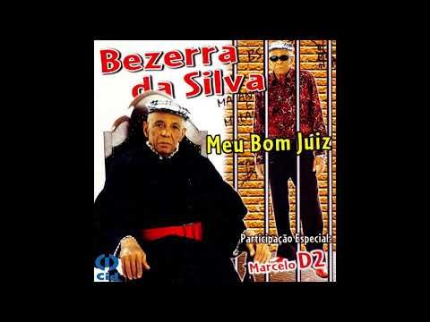 Bezerra da Silva - Meu Bom Juiz (Álbum Completo)